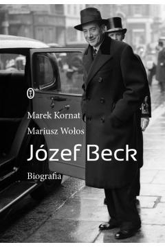 Józef Beck. Biografia