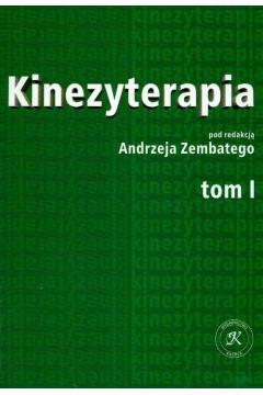 Kinezyterapia. Tom 1