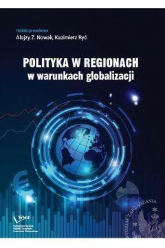 Polityka w regionach w warunkach globalizacji