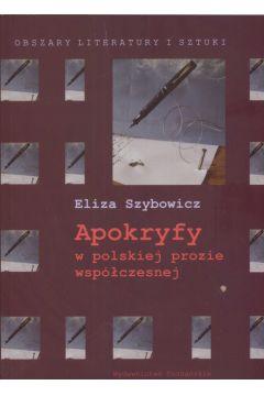 Apokryfy w polskiej prozie współczesnej