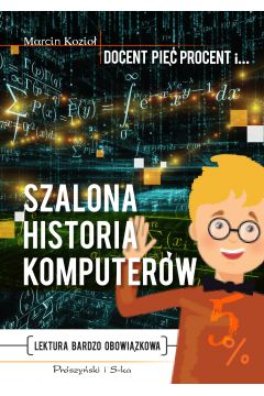Szalona historia komputerów