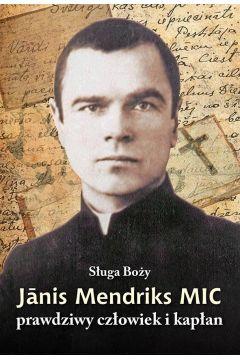 Sługa Boży Janis Mendriks MIC