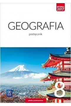 Geografia. Klasa 8. Podręcznik. Szkoła podstawowa
