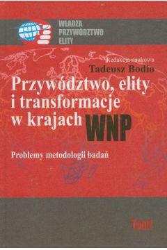 Przywództwo, elity i transformacje w krajach WNP