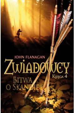Zwiadowcy Księga 4. Bitwa o Skandię