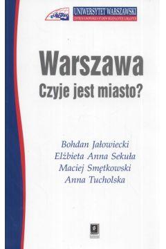 Warszawa Czyje jest miasto ?