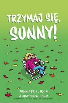 Trzymaj się, Sunny!