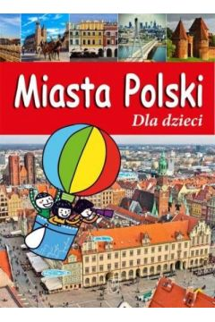Miasta Polski Dla dzieci