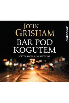 Bar pod kogutem audiobook