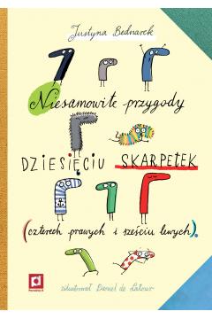 Niesamowite przygody dziesięciu skarpetek (czterech prawych i sześciu lewych)