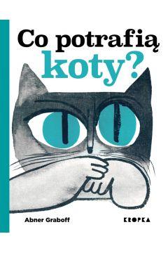 Co potrafią koty?