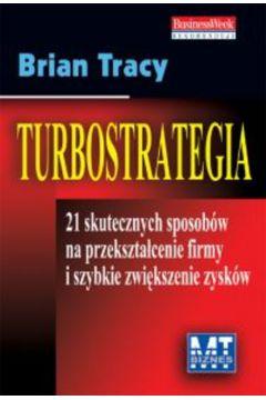 Turbostrategia - Tracy Brian MTBX (twarda oprawa)