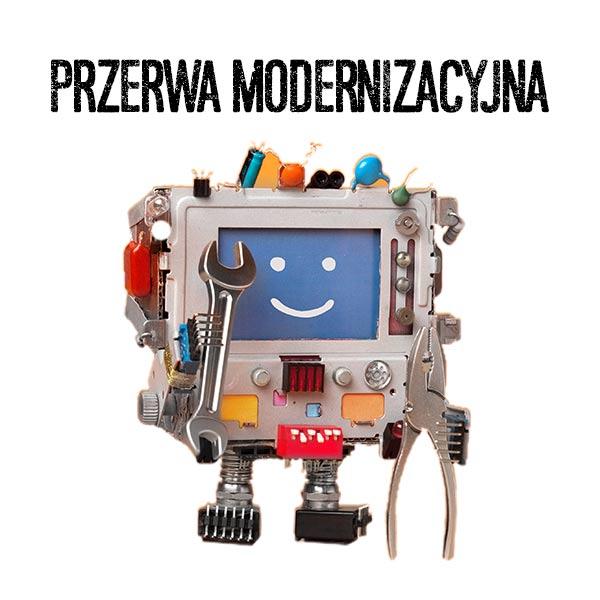 Przerwa modernizacyjna