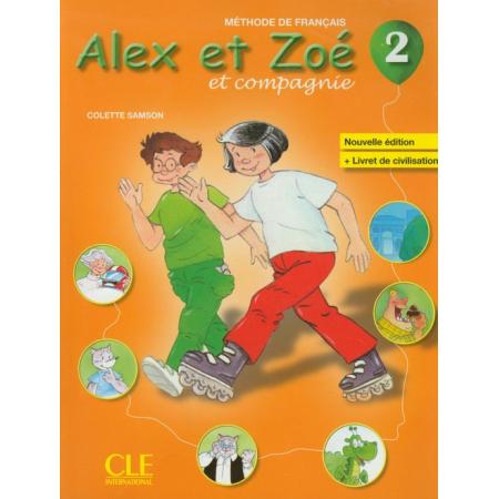 Alex et Zoe 2 Methode de francais Nouvelle ed. CLE