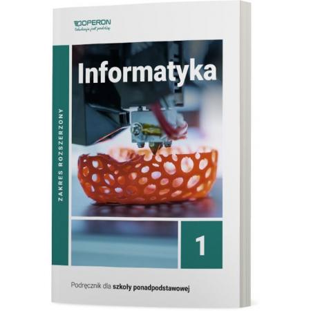 Informatyka 1. Podręcznik do 1 klasy liceum i technikum. Zakres rozszerzony