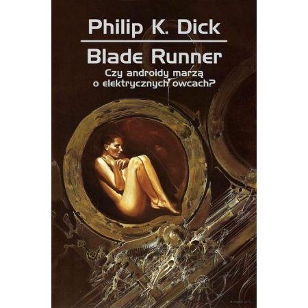 Blade Runner. Czy androidy marzą o elektrycznych owcach