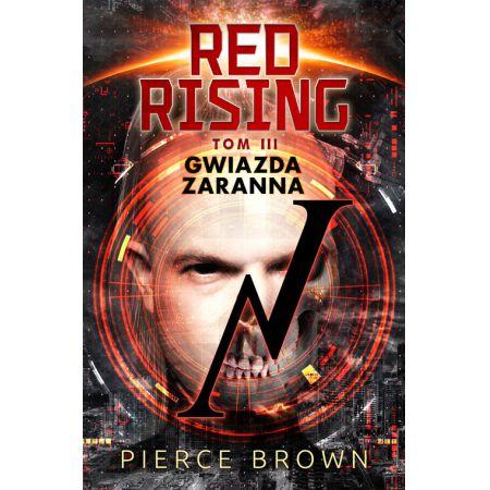 Red Rising Tom 3 Gwiazda zaranna