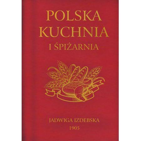 Polska kuchnia i śpiżarnia