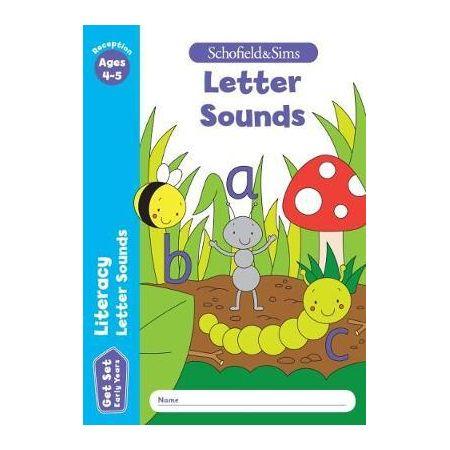Get Set Literacy Letter Sounds: Reception. Ages 4-5