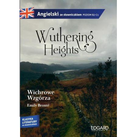 Angielski ze słowniczkiem Wichrowe wzgórza