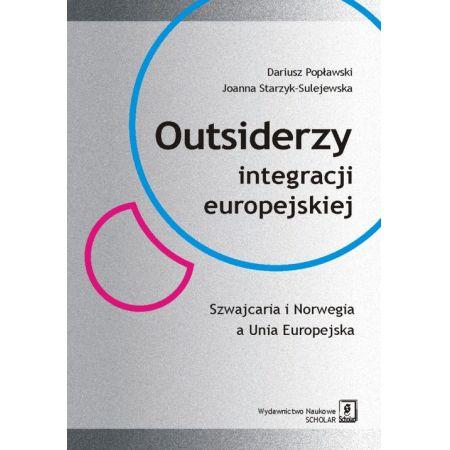Outsiderzy integracji europejskiej Szwajcaria i Norwegia a Unia Europejska