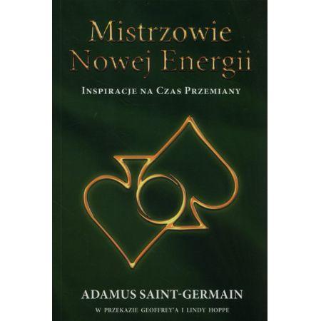 f084c32f4 Mistrzowie Nowej Energii (Adamus Saint-Germain) książka w księgarni  TaniaKsiazka.pl