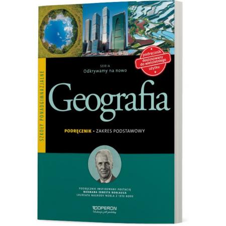 Odkrywamy na nowo. Geografia. Podręcznik. Zakres podstawowy. Szkoły ponadgimnazjalne