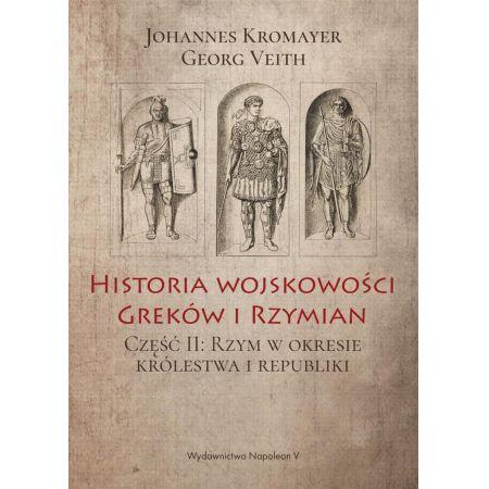 Historia wojskowości Greków i Rzymian część II