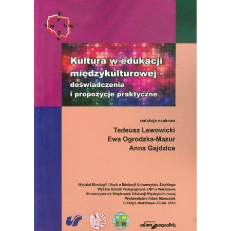 Kultura w edukacji międzykulturowej - doświadczenia i propozycje praktyczne