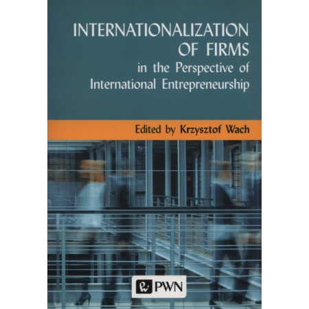 Internationalization of Firms in the Perspective of International Entrepreneurship