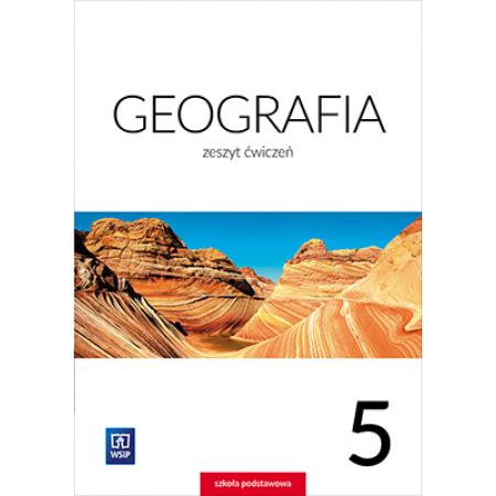 Geografia. Klasa 5. Zeszyt ćwiczeń. Szkoła podstawowa