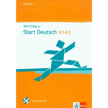 Mit Erfolg zu Start Deutsch A1-A2 Testbuch + CD
