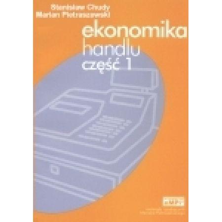Ekonomika handlu, podręcznik, cz. 1