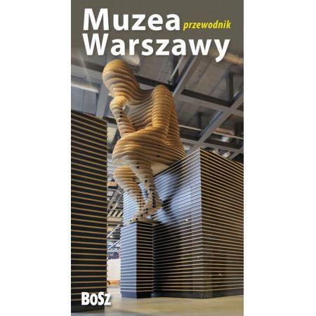 Muzea Warszawy Przewodnik