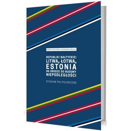 Republiki bałtyckie: Litwa, Łotwa, Estonia...