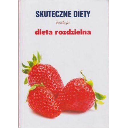 Dieta Rozdzielna Skuteczne Diety
