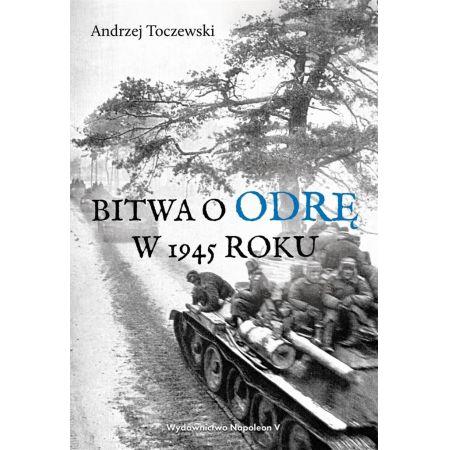 Bitwa o Odrę w 1945 roku