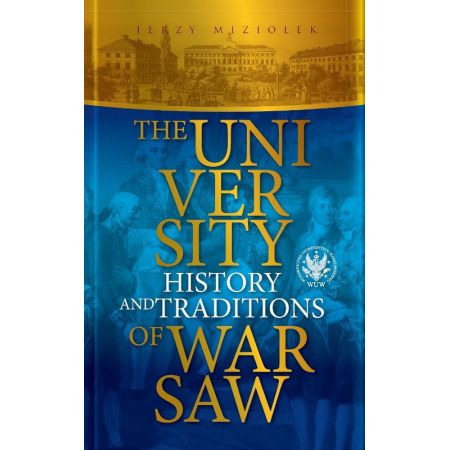 The University of Warsaw History and traditions