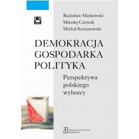 Demokracja gospodarka polityka