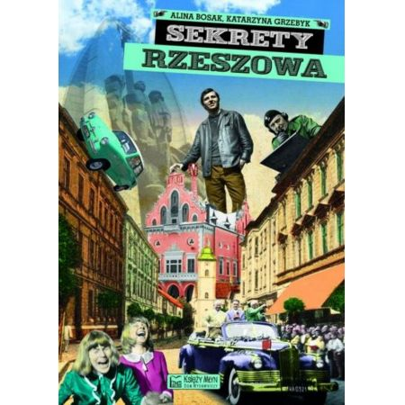 Sekrety Rzeszowa