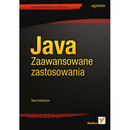 Java. Zaawansowane zastosowania
