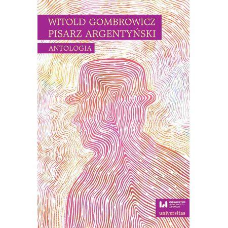 Witold Gombrowicz, pisarz argentyński