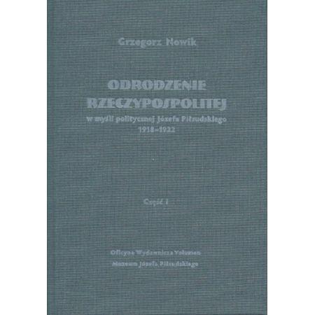 Odrodzenie Rzeczypospolitej w myśli politycz. cz.1