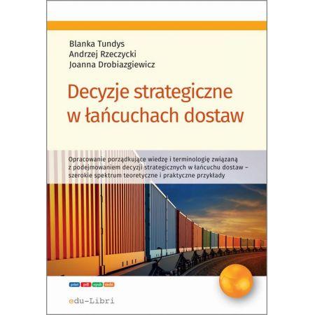 Decyzje strategiczne w łańcuchach dostaw