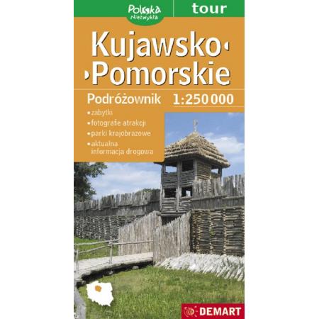 Kujawsko-Pomorskie. Podróżownik w skali 1: 250 000