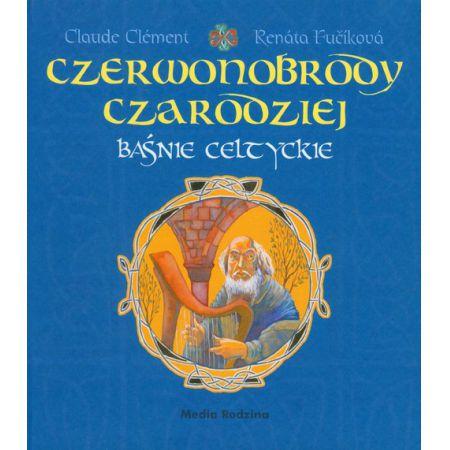 Baśnie celtyckie - Czerwonobrody czarodziej