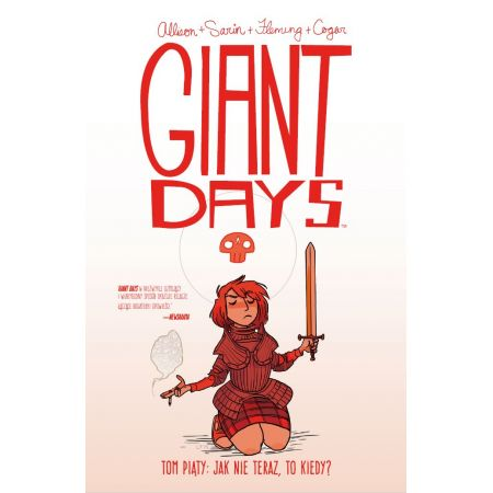 Giant Days. Tom 5. Jak nie teraz, to kiedy
