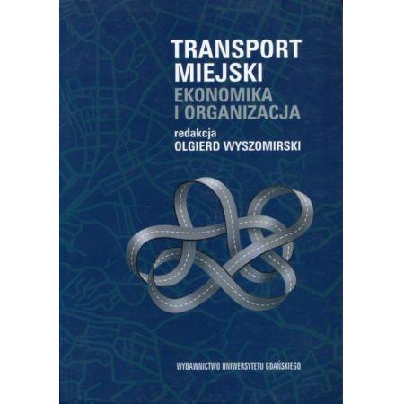 Transport miejski. Ekonomika i organizacja