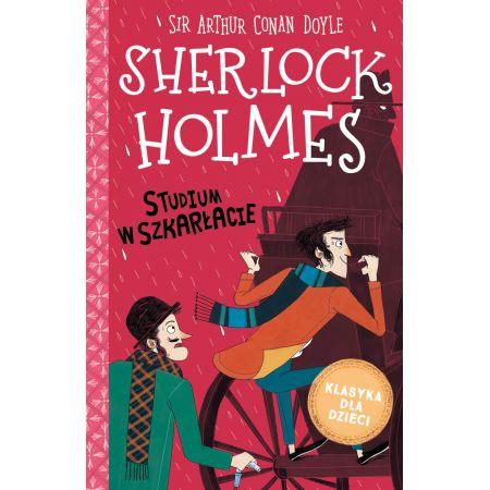 Studium w szkarłacie. Sherlock Holmes. Tom 1