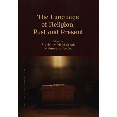 The Language of Religion, Past and Present